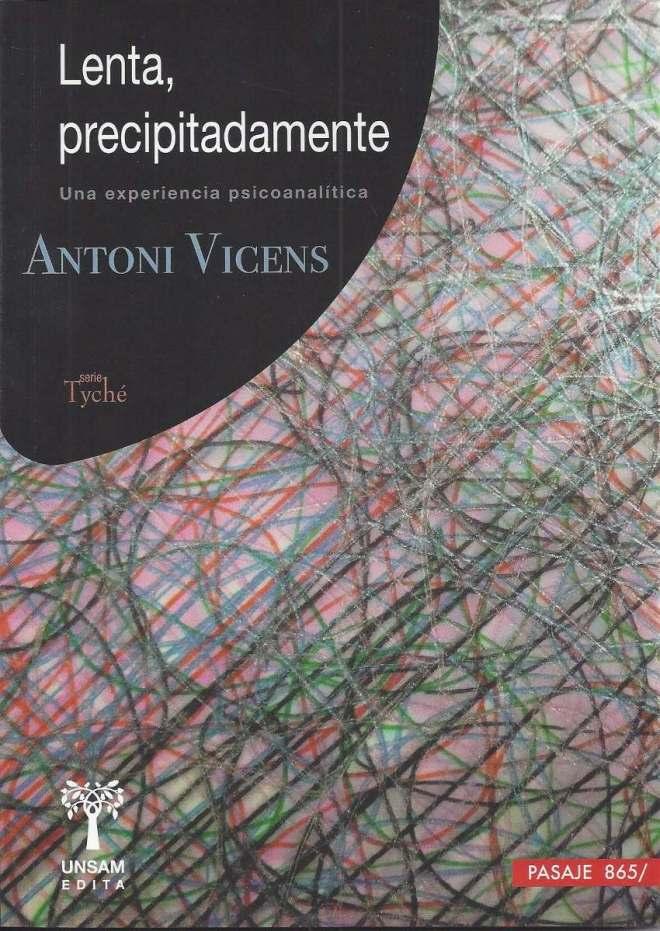 lenta-precipitadamente-antoni-vicens-432101-MLA20277754505_042015-F